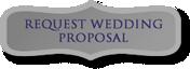 Request Wedding Proposal